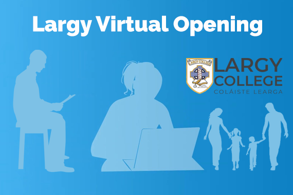 Largy Admissions Virtual Opening